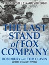 The Last Stand of Fox Company (MP3): A True Story of U.S. Marines in Combat