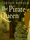 The Pirate Queen (MP3): Queen Elizabeth I, Her Pirate Adventurers, and the Dawn of Empire