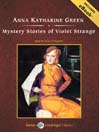 Mystery Stories Of Violet Strange (MP3)