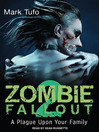 A Plague Upon Your Family (MP3): Zombie Fallout Series, Book 2