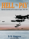 Hell to Pay (MP3): Operation Downfall and the Invasion of Japan, 1945-1947