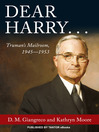 Dear Harry... (eBook): Truman's Mailroom, 1945-1953