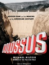 Colossus (MP3): Hoover Dam and the Making of the American Century