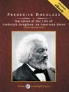 Narrative of the Life of Frederick Douglass (MP3): An American Slave