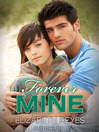Forever Mine (MP3): Moreno Brothers Series, Book 1