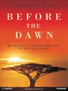 Before The Dawn (MP3): Recovering the Lost History of Our Ancestors