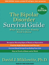 The Bipolar Disorder Survival Guide (MP3): What You and Your Family Need to Know