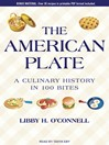 The American Plate (MP3): A Culinary History in 100 Bites
