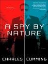 A Spy by Nature (MP3): Alec Milius Series, Book 1