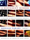 A Different Mirror (MP3): A History of Multicultural America
