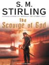 The Scourge of God (MP3): Emberverse: The Change Series, Book 2