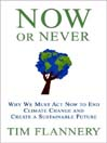 Now or Never (MP3): Why We Must Act Now to End Climate Change and Create a Sustainable Future