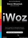 iWoz (MP3): How I Invented the Personal Computer and Had Fun Along the Way