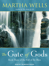 The Gate of Gods (MP3): The Fall of Ile-Rien Series, Book 3
