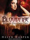Bloodfire (MP3): Blood Destiny Series, Book 1