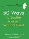 50 Ways to Soothe Yourself Without Food (MP3)