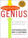 Negotiation Genius (MP3): How to Overcome Obstacles and Achieve Brilliant Results at the Bargaining Table and Beyond