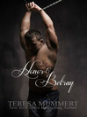 Honor and Betray (MP3): Honor Series, Book 4