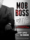 Mob Boss (MP3): The Life of Little Al D'arco, the Man Who Brought Down the Mafia