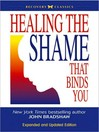 Healing the Shame that Binds You (MP3)