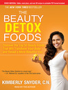 The Beauty Detox Foods (MP3): Discover the Top 50 Beauty Foods That Will Transform Your Body and Reveal a More Beautiful You
