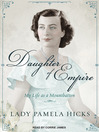 Daughter of Empire (MP3): My Life As a Mountbatten