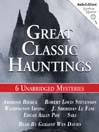 Great Classic Hauntings (MP3): 6 Unabridged Stories