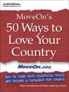 MoveOn's 50 Ways to Love Your Country (MP3): How to Find Your Political Voice and Become a Catalyst for Change