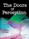 The Doors of Perception (MP3): The Classic Exploration Of Altered Consciousness And Spirituality