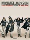 Michael Jackson (eBook): A Visual Documentary 1958-2009 The Tribute Edition