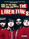 Kids in the Riot (eBook): High and Low With the Libertines