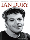 Ian Dury (eBook): Sex & Drugs & Rock 'n' Roll