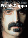 Electric Don Quixote (eBook): The Definitive Story of Frank Zappa