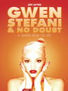 Gwen Stefani and No Doubt (eBook): A Simple Kind of Life