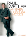 Paul Weller (eBook): My Ever Changing Moods