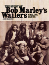 Wailing Blues (eBook): The Story of Bob Marley's Wailers