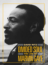 Divided Soul (eBook): The Life of Marvin Gaye