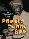 People Funny Boy (eBook): The Genius of Lee 'Scratch' Perry