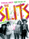 Typical Girls? (eBook): The Story of the Slits