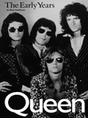 Queen (eBook): The Early Years