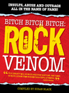 Rock Venom (eBook): Insults, Abuse and Outrage