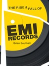 The Rise & Fall of EMI records (eBook)