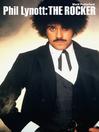 Phil Lynott (eBook): The Rocker