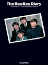 The Beatles Diary Volume 1 (eBook): The Beatles Years
