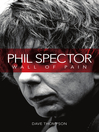 Phil Spector (eBook): Wall of Pain