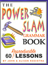 The Power Slam Grammar Book by John Kooistra eBook