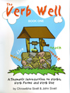 The Verb Well: Book One by John Sivell eBook