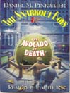 The Snarkout Boys & the Avocado of Death (MP3): The Snarkout Boys Series, Book 1
