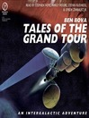 Tales of The Grand Tour (MP3): An Intergalactic Adventure