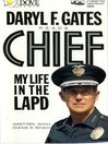 Chief (MP3): My Life in the LAPD